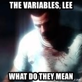 Mason the numbers???? - THE VARIABLES, LEE what do they mean