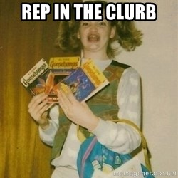 ermahgerd berks - Rep in the clurb