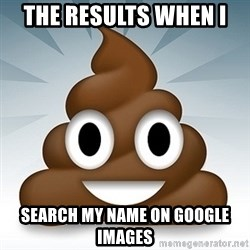 Facebook :poop: emoticon - the results when i  search my name on google images