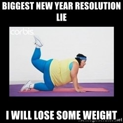 fat girl working out - Biggest new year resolution lie I will lose some weight