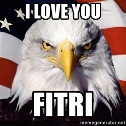 American Pride Eagle - i love you fitri