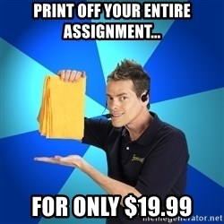 Shamwow Guy - Print off your entire assignment... For only $19.99