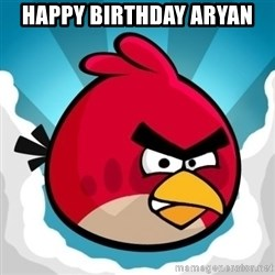 Angry Bird - HAPPY BIRTHDAY ARYAN
