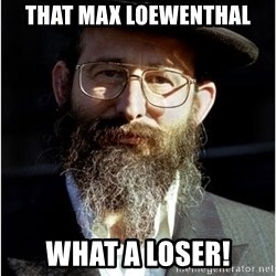Like-A-Jew - That Max Loewenthal What A Loser!