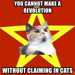 Lenin Cat Red - You cannot make a revolution without claiming in cats