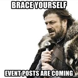 brace yourselves boromir - Brace Yourself Event Posts are Coming