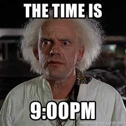 Back To The Future Doctor - THE TIME IS 9:00PM