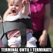 little girl swing -  Terminal Until I Terminate