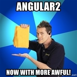 Shamwow Guy - Angular2 Now with more awful!