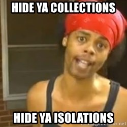 Bed Intruder - Hide ya collections hide ya isolations