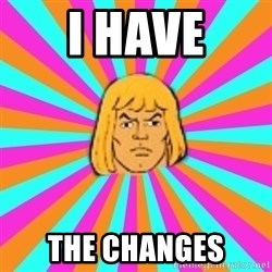 He-Man - I have the changes