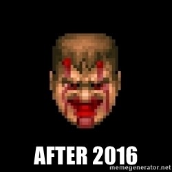 Bloody Doom Guy -  After 2016