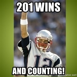tom brady - 201 Wins and counting!