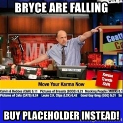 Move Your Karma - Bryce are falling buy placeholder instead!