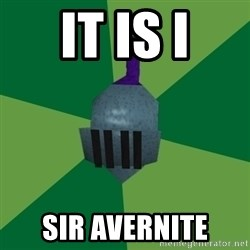 Runescape Advice - IT IS I SIR AVERNITE