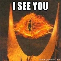 Eye of Sauron - i see you