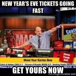 Mad Karma With Jim Cramer - New Year's eve tickets going fast get yours now