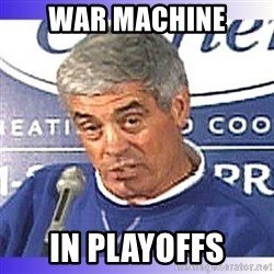 jim mora - War Machine In Playoffs