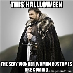Game of Thrones - This hallloween the sexy wonder woman costumes are coming