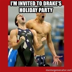 Ecstatic Michael Phelps - I'm Invited to Drake's Holiday Party