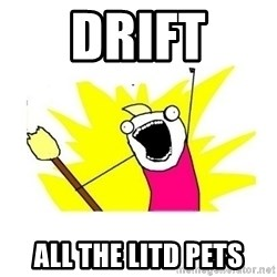 clean all the things blank template - DRIFT ALL THE LITD PETS
