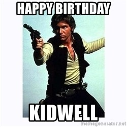 Han Solo - Happy birthday  Kidwell