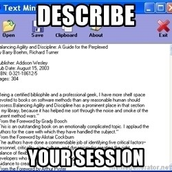 Text - Describe Your session