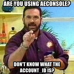 Badass Billy Mays - Are you using AEConsole? Don't know what the account_id is?