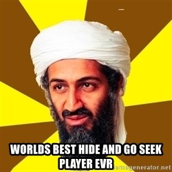 Osama -  Worlds best hide and go seek player evr