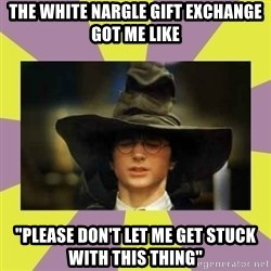 """Harry Potter Sorting Hat - the white nargle gift exchange got me like """"Please don't let me get stuck with this thing"""""""