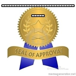 official seal of approval - ----------------------------------