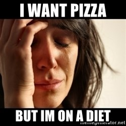 crying girl sad - I want pizza  but im on a diet