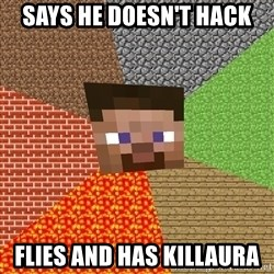 Minecraft Guy - Says he doesn't hack Flies and has killaura