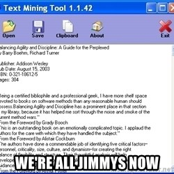Text -  WE'RE ALL JIMMYS NOW