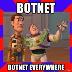 Everywhere - BOTNET  BOTNET everywhere