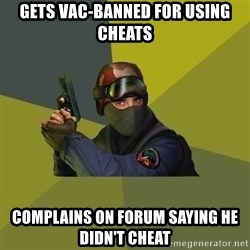 Counter Strike - Gets vac-banned for using cheats complains on forum saying he didn't cheat
