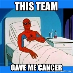 spiderman sick - This team gave me cancer
