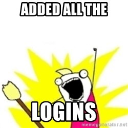 x all the y - Added all the logins