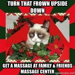 GRUMPY CAT ON CHRISTMAS - Turn that frown upside down Get a massage at Family & Friends Massage Center