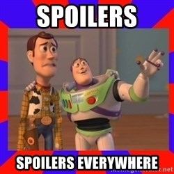 Everywhere - spoilers  spoilers everywhere