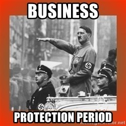 Heil Hitler - Business Protection Period