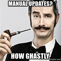 Snob - manual updates? how ghastly.