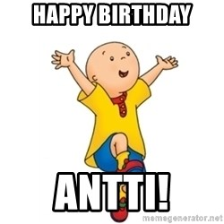 caillou - Happy Birthday Antti!