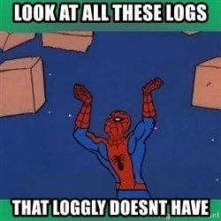 60's spiderman - Look at all these logs that loggly doesnt have