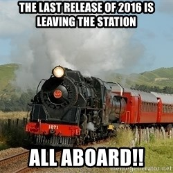 Success Train - the last release of 2016 is leaving the station all aboard!!
