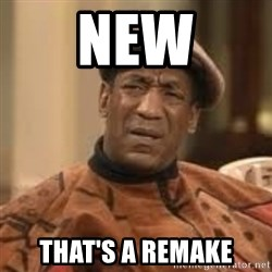 Confused Bill Cosby  - new that's a remake