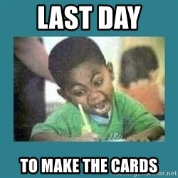 I love coloring kid - Last day  to make the cards