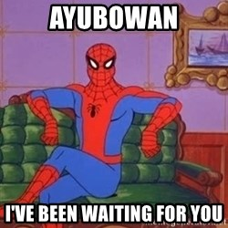 spider manf - Ayubowan I've been waiting for you