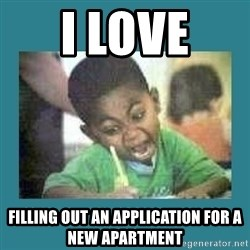 I love coloring kid - i love  filling out an application for a new apartment