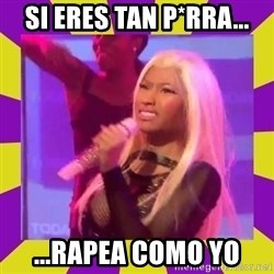 Nicki Minaj Constipation Face - si eres tan p*rra... ...rapea como yo